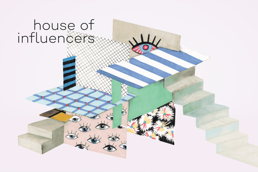 House of Influencers