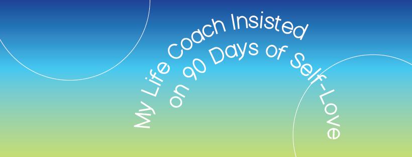 90 Days of Self Love